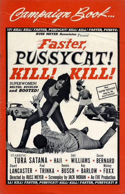 FASTER, PUSSYCAT! KILL! KILL! (1965)...