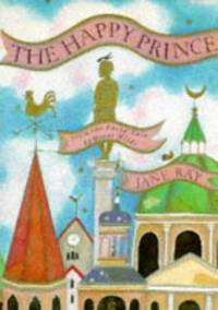 Happy Prince (Ray) (Picture Books)