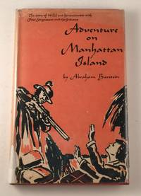 Adventure On Manhattan Island: The Story of Hillel and His Encounter with Peter Stuyvesant and the Indians