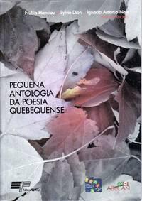 Pequena antologia da poesia quebequense.