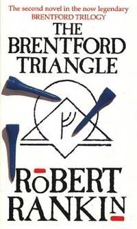 The Brentford Triangle (Brentford Trilogy)