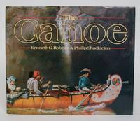 image of The Canoe: A History of the Craft from the Panama to the Arctic