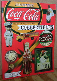 Goldstein's Coca-Cola Collectibles: An Illustrated Value Guide with Updated Values