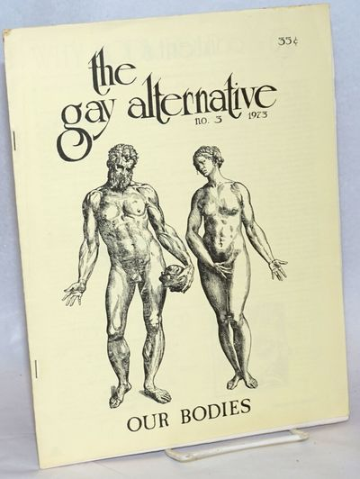 Philadelphia: The Gay Alternative Collective, 1973. Magazine. 28p. including covers, 8.5x11 inches, ...