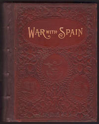 image of HISTORY OF OUR WAR WITH SPAIN including Battles on Sea and Land containing a full and graphic account of Dewey's great victory at Manila; sinking of the Spanish fleet at Santiago; battles of San Juan and El Caney; surrender of Santiago; invasion Porto Rico; to which is added a full account of the conquest of Spain in America; Naval battles of The United States...including battles with the insurgents at Manila; capture of Iloilo and Pasig; surrender of the islands of Negros and Cebu; downfall of the insurgent capital of Longos and Paete, etc