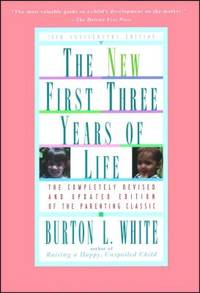 New First Three Years of Life : Completely Revised and Updated