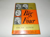 image of The Big Four : The Story of Huntington, Stanford, Hopkins, and Crocker, and the Building of the Central Pacific