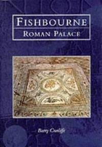 image of Fishbourne Roman Palace (Tempus History & Archaeology) (Tempus History & Archaeology S.)