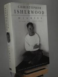 Christopher Isherwood Diaries Volume 1:1939-1960 by  ed Christopher Isherwood; Katherine Bucknell - 1st Edition 1st Printing - 1996 - from Henniker Book Farm and Biblio.co.uk