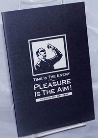image of Time is the enemy, pleasure is the aim!  The best of Anti Clock-Wise