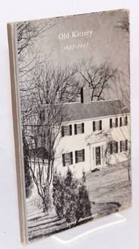 image of Old Kittery 1647 - 1947; 300th anniversary