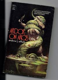 Ardor On Aros by  Andrew J Offutt - Paperback - 1st Edition - 1973 - from Sparkle Books (SKU: 003223)