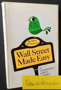 Wall Street Made Easy: An Unconventional Guide to Profitable Investing