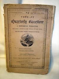 Vermont Quarterly Gazetteer: A Historical Magazine. Caledonia County (No. IV) Oct. 1862