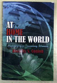 At Home in the World: Memoirs of a Traveling (Travelling) Woman