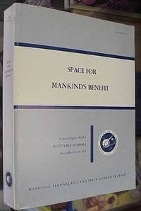 image of Space for Mankind's Benefit: The Proceedings of a Space Congress Held  November 15-19, 1971... NASA SP-313