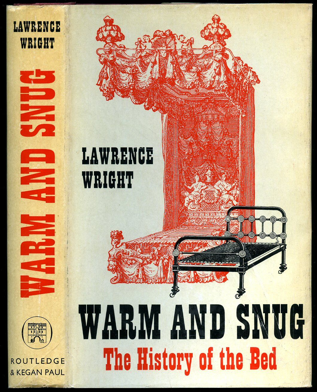 Warm And Snug The History Of The Bed By Lawrence Wright