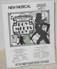 The 13th Street Theater presents Boy meets Boy [handbill] New Musical