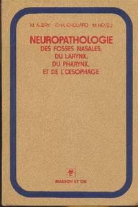Neuropathologie des fosses nasales, du larynx, du pharynx et de l'oesophage