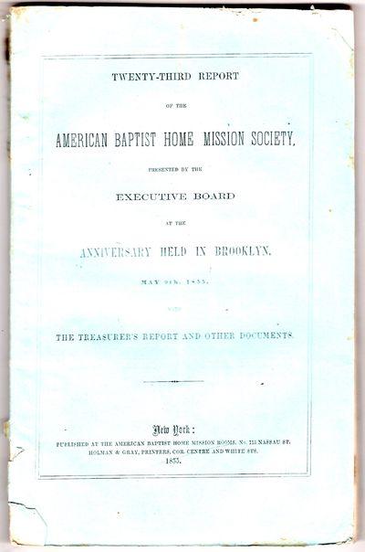 New York: American Baptist Home Mission Rooms, no. 115 Nassau St. Holman & Gray, printers, cor. Cent...