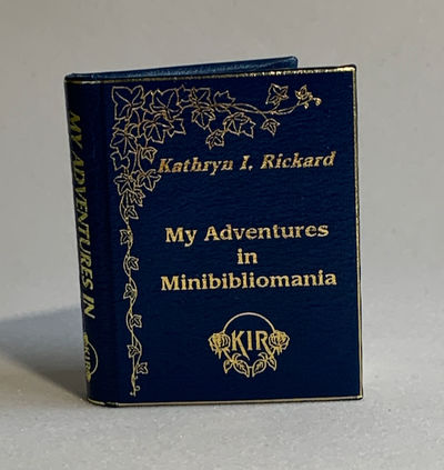 My Adventures in Minibiliomania