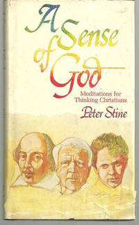 SENSE OF GOD Meditations for Thinking Christians