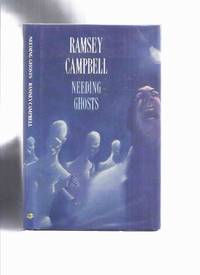 image of Needing Ghosts -by Ramsey Campbell --a signed Copy