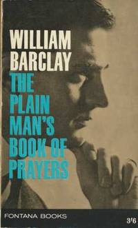 The Plain Man's Book of Prayers by  William Barclay  - Paperback  - from World of Books Ltd (SKU: GOR002633461)