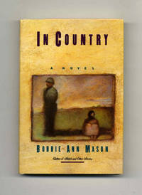 In Country  - 1st Edition/1st Printing by  Bobbie Ann Mason - Signed First Edition - 1985 - from Books Tell You Why, Inc. (SKU: 45358)
