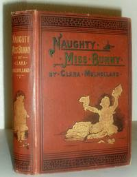 Naughty Miss Bunny - A Story for Little Children