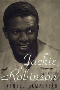 Jackie Robinson by  Arnold Rampersad - 1st - 1997-09-16 - from Monroe Street Books and Biblio.com