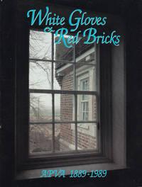 White Gloves and Red Bricks: Apva, 1889-1989