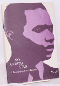 No crystal stair; a bibliography of black literature