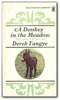 A Donkey In The Meadow by  Derek Tangye - Paperback - Reprint - 1971 - from Books in Bulgaria and Biblio.com
