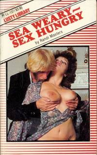 Sea Weary - Sex Hungry  LL-137