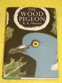 New Naturalist Mono #20, The Wood Pigeon