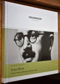 IVAN HIRST Britischer Offizier und Manager des Volkswagen Aufbaus