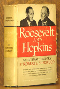 ROOSEVELT AND HOPKINS - AN INTIMATE HISTORY