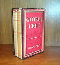 George Crile An Autobiography