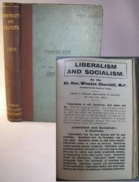 Liberalism and Socialism by Winston S. Churchill, first edition, only printing, bound in Pamphlets & Leaflets for 1908, Being the Publications for the Year of the Liberal Publication Department