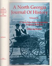 A North Georgia Journal of History by  Compiled and Edited by)  Olin (Co-written - First Edition - 1991 - from Americana Books ABAA and Biblio.com
