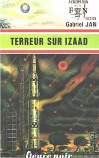 Terreur sur izaad by Jan Gabriel - 1976 - from philippe arnaiz and Biblio.com