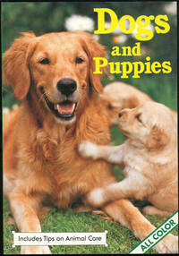 Image for DOGS AND PUPPIES Includes Tips on Animal Care