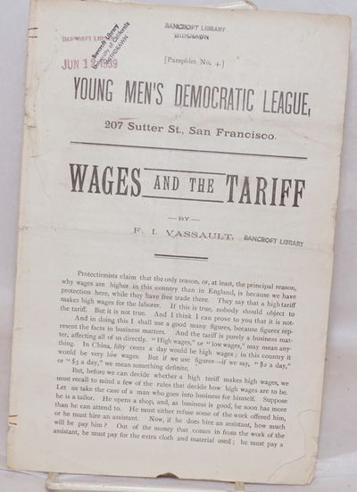 San Francisco: Young Men's Democratic League, n.d.. 8p., including cover; edgeworn wraps with Bancro...