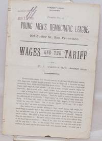 Wages and the tariff by  Ferdinand Vassault - n.d. - from Bolerium Books Inc., ABAA/ILAB (SKU: 138278)