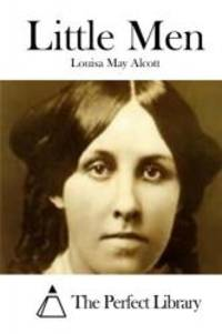 Little Men (Perfect Library) by Louisa May Alcott - 2015-03-07