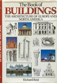 The book of buildings: the architecture of Europe and North America