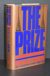The Prize; The Epic Quest for Oil, Money, and Power