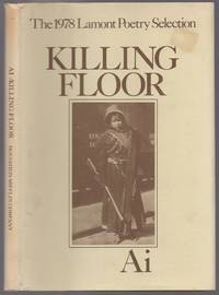 Killing Floor: Poems by Ai - First Edition - 1979 - from Between the Covers- Rare Books, Inc. ABAA (SKU: 434593)