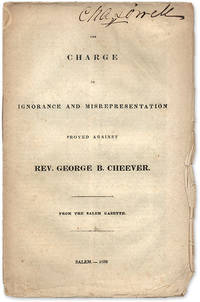 The Charge of Ignorance Misrepresentation Proved Against Rev. Cheever